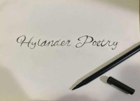 The poetry club and the creative writing class are the two biggest sources for  self-written poems by our fellow hylanders, featuring a multitude of subject areas.